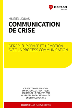 Nouveauté en librairie : Gérer, l'urgence et l'émotion avec la Process Communication
