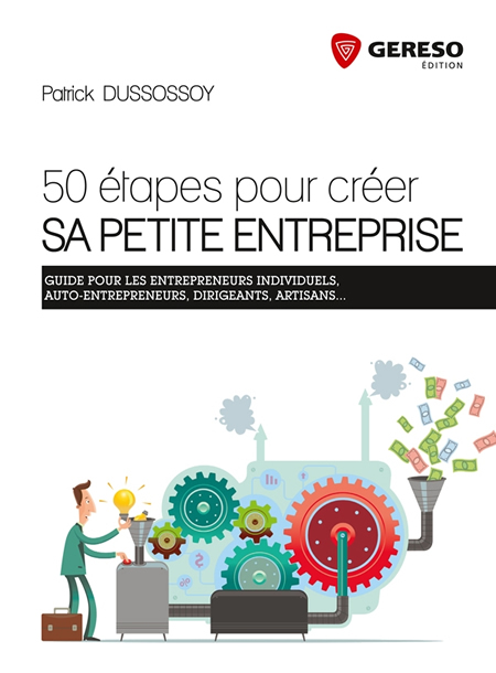 50 tapes pour cr er sa petite entreprise les experts rh for Creer sa propre entreprise idee