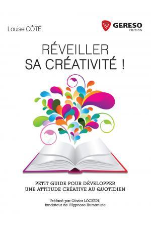 couverture_reveiller_sa_creativite_louise_cote